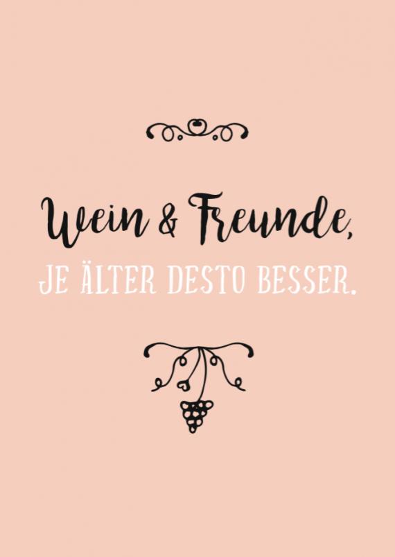 Postkarte Wein Weinspruch Wein und Freunde je älter desto besser